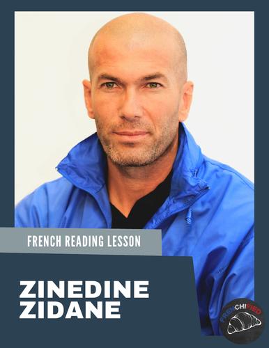 Zinedine Zidane - reading for intermediate/advanced French learners