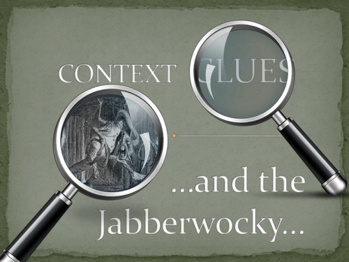 Context Clues and the Jabberwocky! Lesson and Practice Worksheet