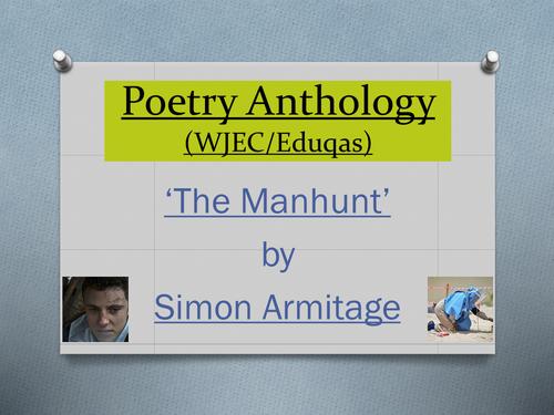 Mini Poetry Scheme: 'The Manhunt' Simon Armitage WJEC/Eduqas