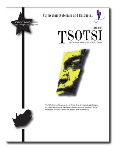 """Tsotsi"" COMPLETE UNIT EDITABLE-Activities, Tests,Essays, AP Style, Keys"