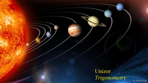 Unizor - Advanced Math 4 Teens - Trigonometry