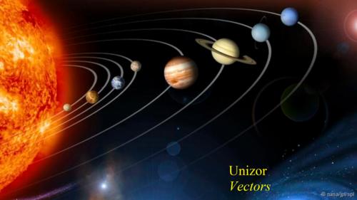 Unizor - Advanced Math 4 Teens - Vectors