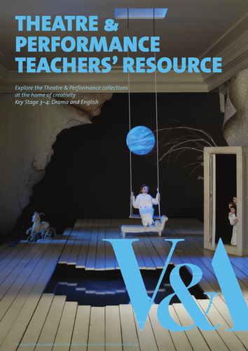 Teachers' Resource: Theatre and Performance