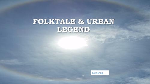 Folktale and Urban Legend