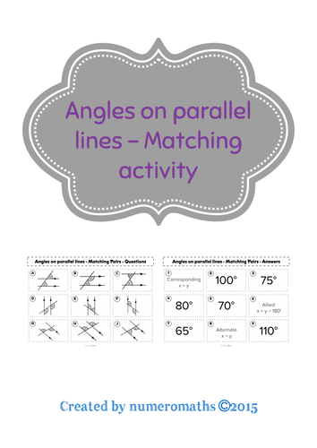 Angles on Parallel Lines - Matching activity