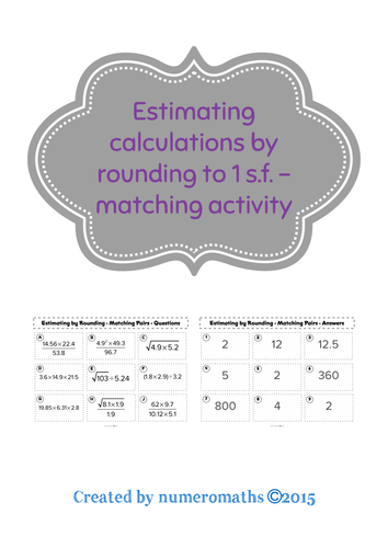 Estimating by rounding (1 significant figure) - Matching activity