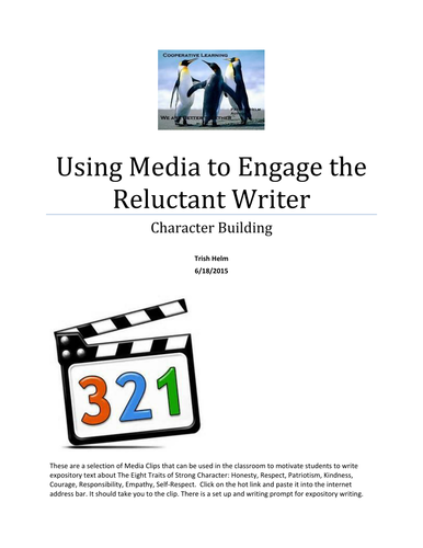 Character Building -Using Media to Engage the Reluctant Writer Project