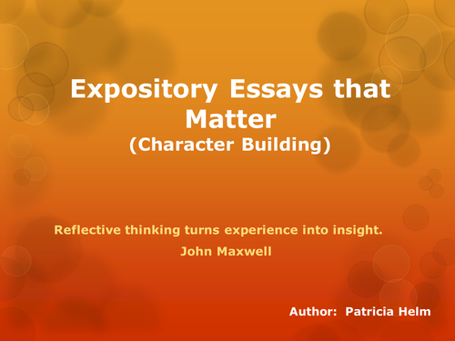 Character Building: Expository Essays that Matter