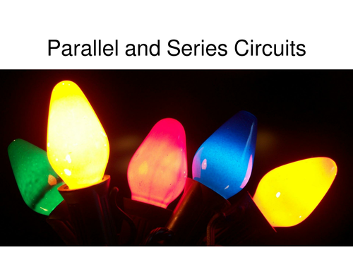 Introduction to parallel and series circuits - For non-specialist physics teachers