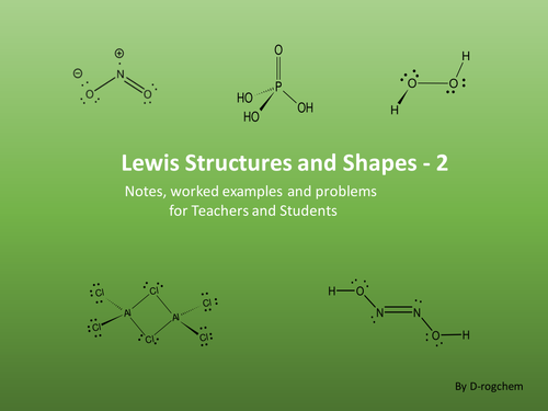 Chemistry: challenging Lewis structure and molecular shape problems-ws2
