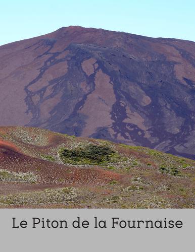 Le Piton de la Fournaise - A reading for intermediate/advanced French learners