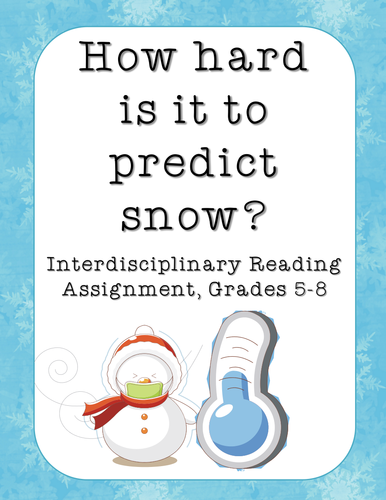 How Hard Is It to Predict Snow? Winter Reading Activity & Assignment