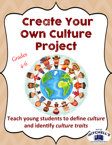 Create Your Own Culture Critical Thinking Project