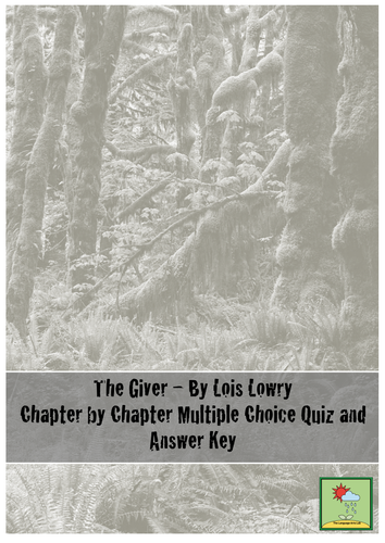 The Giver - Multiple Choice Quiz + Answer Key ~ Chapter by Chapter