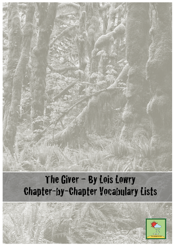 The Giver - Chapter by Chapter Vocabulary Lists