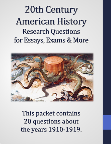 20th Century American History - 1910-1919 - 20 Research Questions