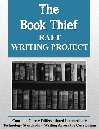 The Book Thief RAFT Writing Project + Rubric