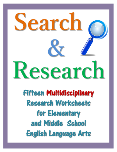 Search & Research - 15 Multidisciplinary Research Worksheets for Language Arts/Library Instruction