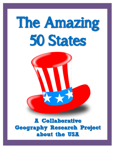 The Amazing 50 States - Geography Research Project - United States of America