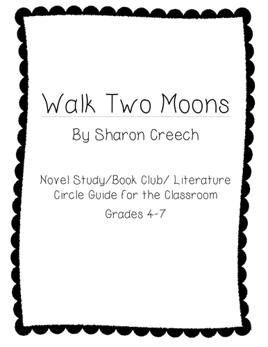 Walk Two Moons Literature Circle/Novel Study