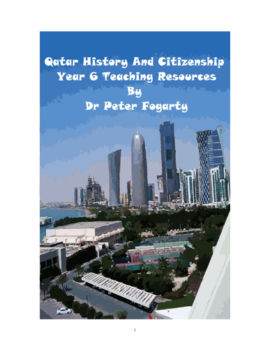 Qatar History and Citizenship Teaching Resources (Year 1 to Year 6)