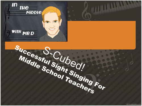 S-Cubed Middle School Sight Singing Program