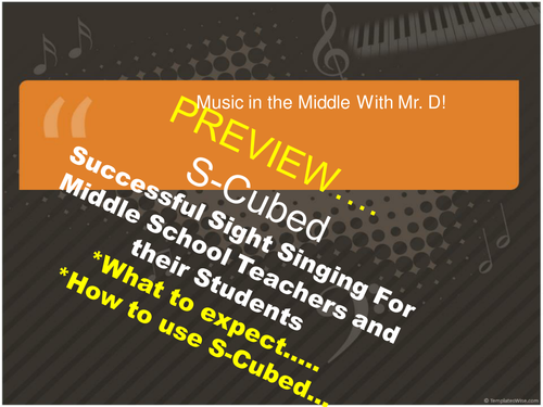 Preview of S-Cubed Middle School Sight Singing Program