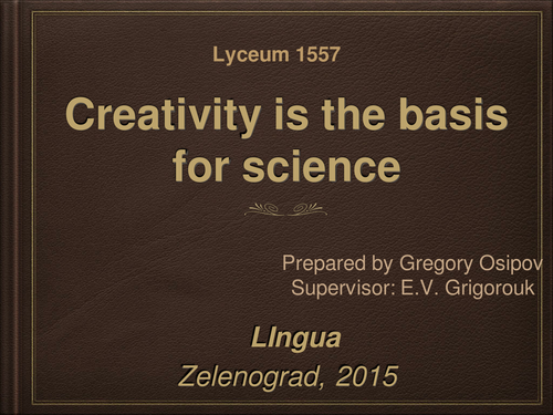 Creativity is the basis for science
