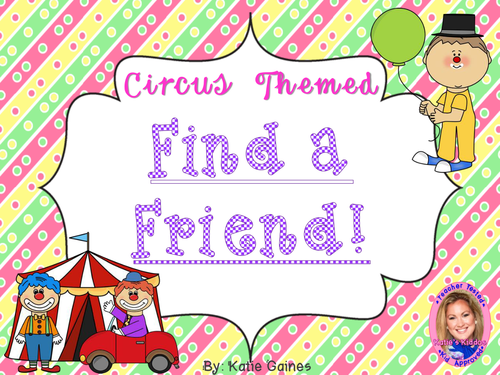 Find a Friend- CIRCUS themed!