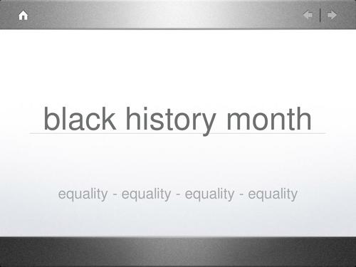 Black History Month assembly slides plus notes