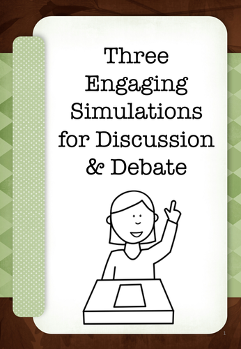 3 Engaging Simulations For Discussion & Debate