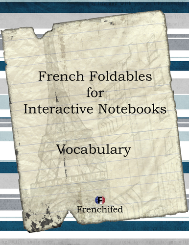 French Interactive Notebooks - Foldables - Vocabulary