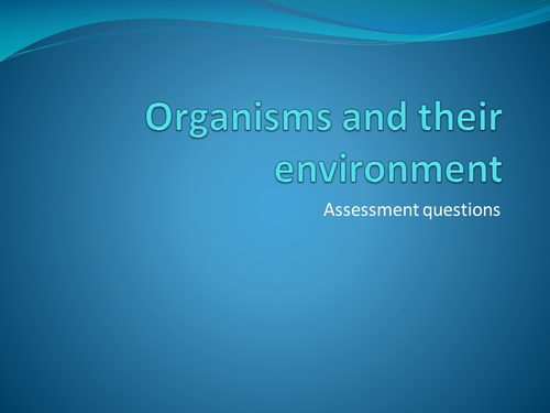 Organisms and their environment