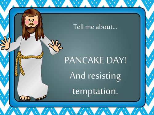 The temptation of Jesus and Pancake Day.