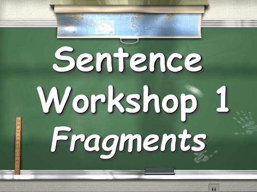 Sentence and Paragraph Workshop *SPAG*