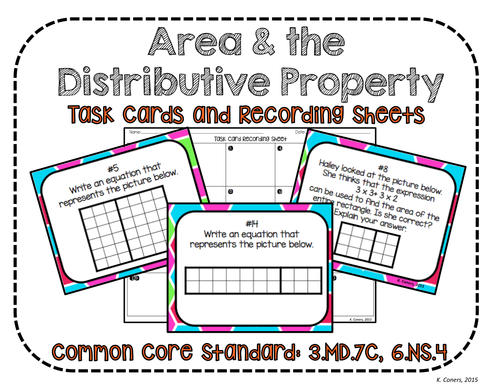 Area and the Distributive Property Task Cards and Recording Sheets, CCS 3.MD.7C