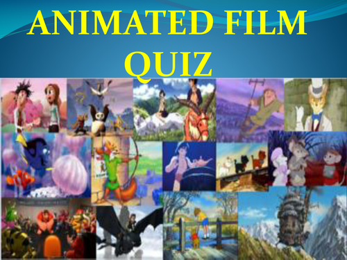Quiz Animated Films by mmilne | Teaching Resources