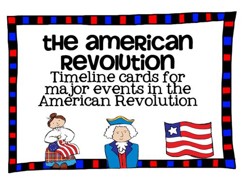 Major Events in the American Revolution Timeline Cards by katembee – American Revolution Timeline Worksheet