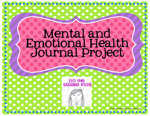 Mental and Emotional Health Journal Project