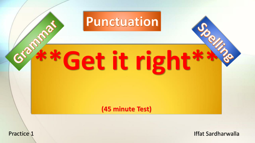 ***Three Pillars of English Language*** Grammar, Punctuation & Spelling