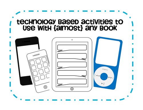 Technology Based activities to use with {almost} any book