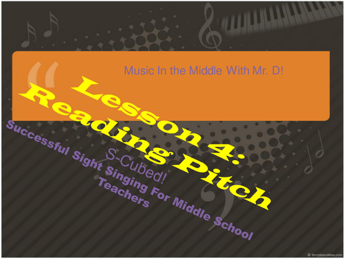 Lesson 4  Reading Pitch  S-Cubed Successful Sight Singing for Middle School Beginners
