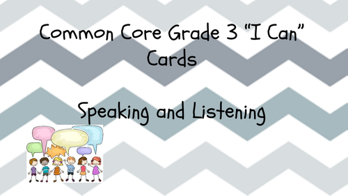 """CCSS Grade 3 Standards """"I Can"""" Cards and Teacher Standards Checklists (Reading, Writing, S&L)"""