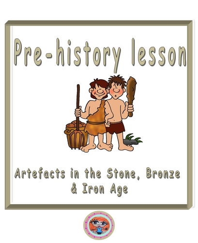 Stone Age to Iron Age artefacts lesson, Pre-history, Scavengers and Settlers, Cave Man