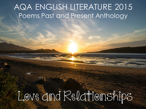AQA - Love and Relationships Poetry Cluster