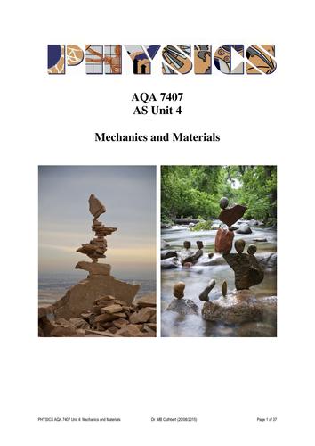 New Physics Alevel AQA 7407 Unit 4 Mechanics and Materials