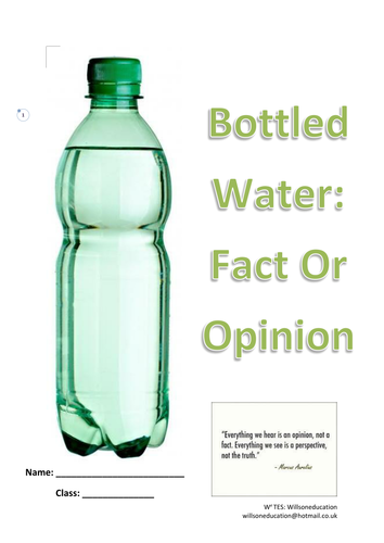 Bottled Water: Fact Or Opinion (KS 3 & 4)