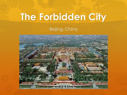 The Forbidden City - Presentation