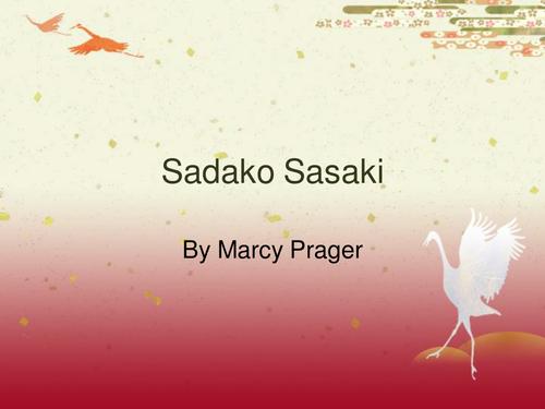 Sadako Sasaki - Peace Museum, Japan