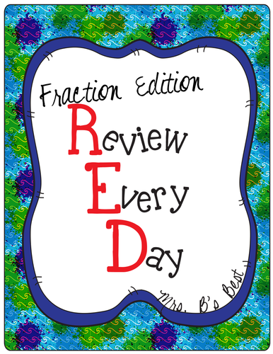 Fractions - R.E.D. (Review Every Day)
